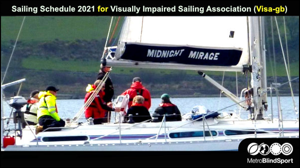 Sailing Schedule 2021 for Visually Impaired Sailing Association (Visa-gb)