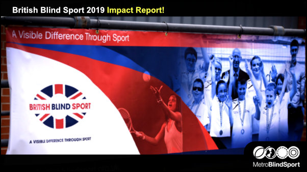 British Blind Sport 2019 Impact Report!