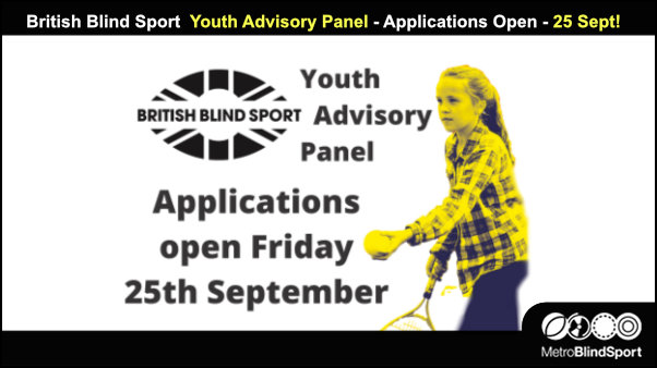 British Blind Sport Youth Advisory Panel - Applications Open - 25 Sept!