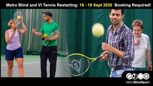Metro Blind and VI Tennis Restarting: 16 - 18 Sept 2020 Booking Required!