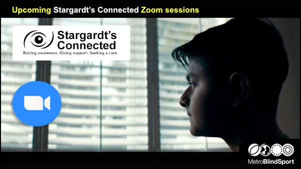 Upcoming Stargardts Connected Zoom sessions
