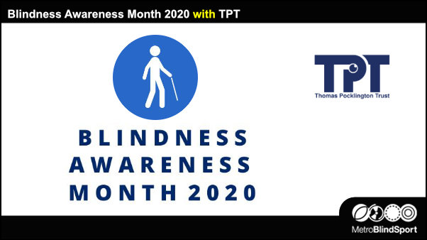Blindness Awareness Month 2020 with TPT