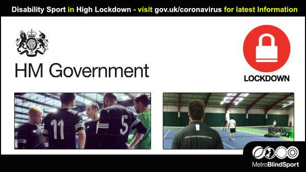 Disability Sport in High Lockdown - visit gov.uk/coronavirus for latest Information