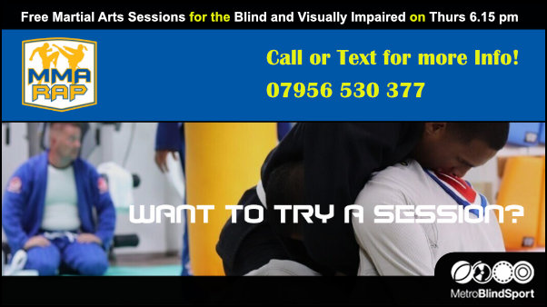 Free Martial Arts Sessions for the Blind and VI -Thurdays 6.15 pm