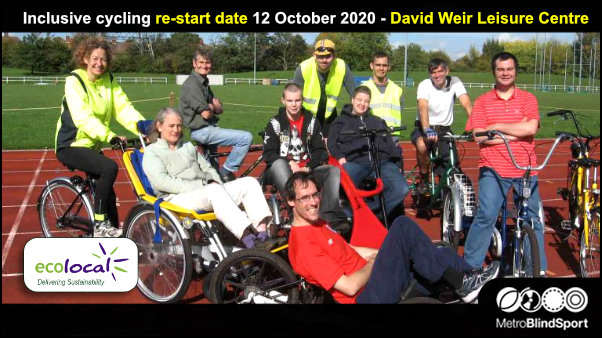 Inclusive cycling re-start date 12 October 2020 - David Weir Leisure Centre