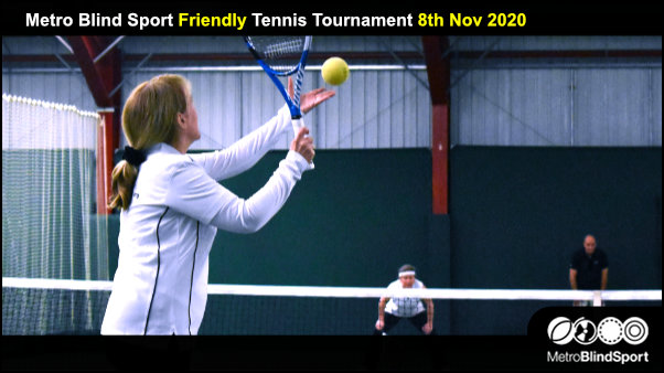 Metro Blind Sport Friendly Tennis Tournament 8th Nov 2020