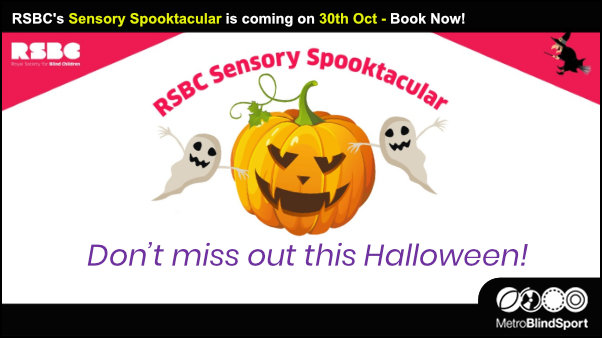 RSBC's Sensory Spooktacular is coming on 30th October
