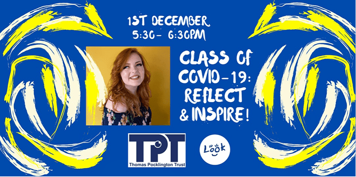 Class of Covid-19: Reflect and Inspire with Lucy Edwardsre