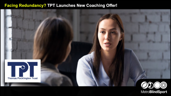 Facing Redundancy? TPT Launches New Coaching Offer