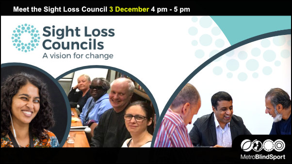 Meet the Sight Loss Council 3 Dec 4-5 pm