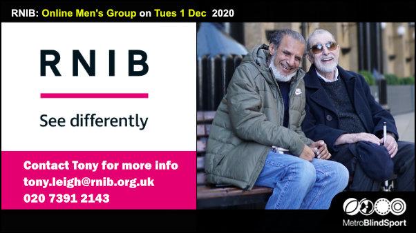 RNIB: Online Men's Group on Tuesday 1December 2020