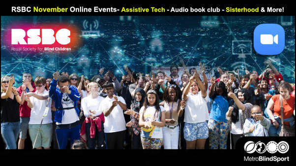 RSBC November Online Events- Assistive Tech - Audio book club - Sisterhood & More!