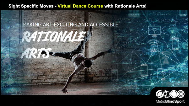 Sight Specific Moves - Virtual Dance Course with Rationale Arts!