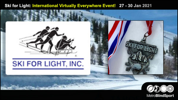 Ski for Light: International Virtually Everywhere Event! 27 - 30 Jan 2021