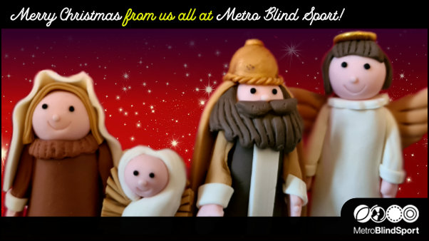 Merry Christmas from us all at Metro Blind Sport
