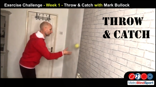 Exercise Challenge - Week 1 - Throw & Catch with Mark Bullock