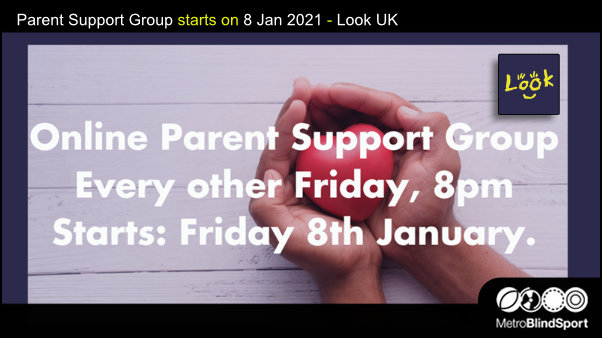 Parent Support Group starts on 8 Jan 2021 - Look UK