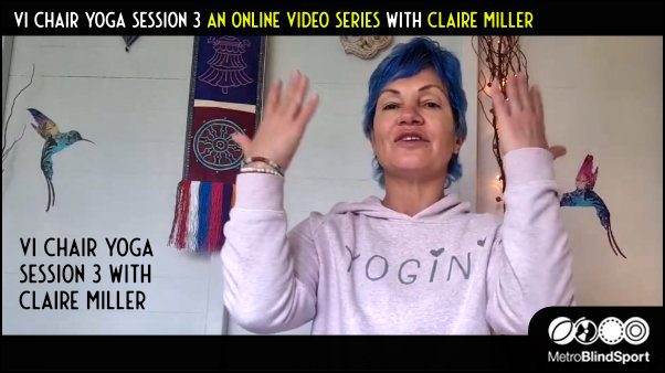 Audio Described Chair Yoga Session 3 with Claire Miller
