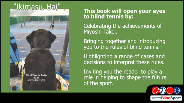 Rules & History of Blind Tennis by Martin Etheridge