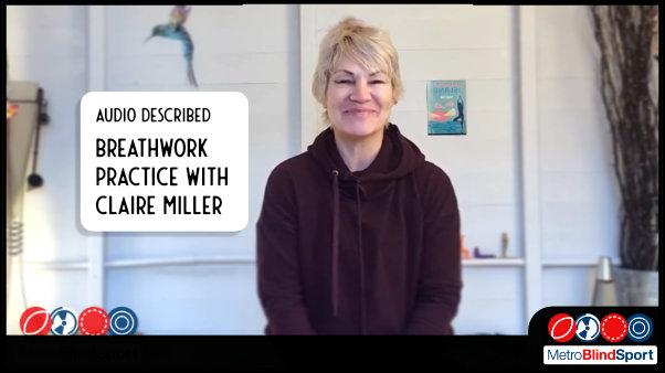 Audio Described Breathwork Practice with Claire Miller