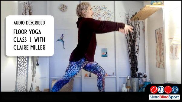 Audio Decribed Floor Yoga Class 1 with Claire Miller