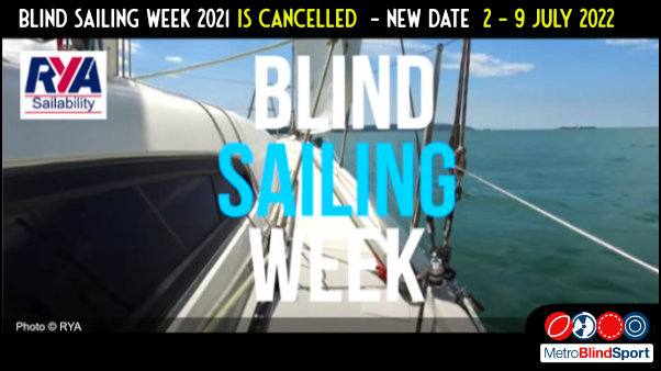 Blind Sailing Week 2021 is Cancelled! New date: 2- 9 July 2022