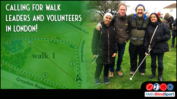 Calling for Walk Leaders and Volunteers in London!