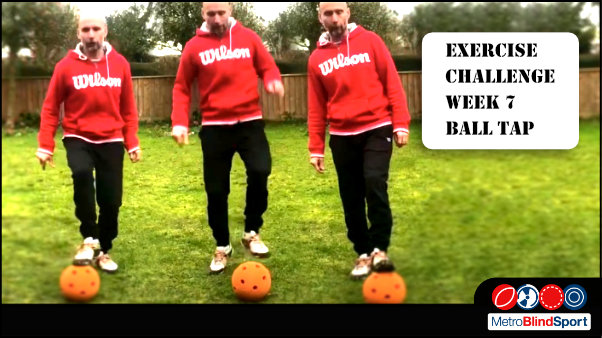 Photo of 3 versions of Mark on the grass with his foot on an off a large orange sound ball, text says New Exercise challenge - week 7 - Ball Taps How many RBall taps can you do in 30 seconds can you do!