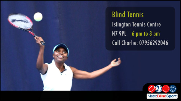 Photo of a Blind tennis player in white serving the ball and the text says Blind tennis Islington Tennis centre London N7 9PL 6 pm to 8 pm call Charlie on 07956293046